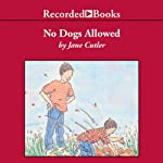 No Dogs Allowed | Jane Cutler
