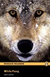 WHITE FANG          PLPR2 (Penguin Readers, Level 2)