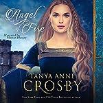 Angel of Fire | Tanya Anne Crosby