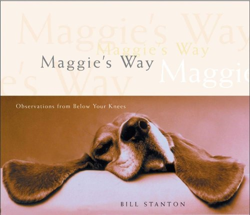 Maggie's Way, Bill Stanton