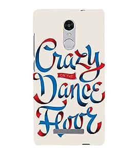 Crazy On Dance floor 3D Hard Polycarbonate Designer Back Case Cover for Xiaomi Redmi Note 3 :: Xiaomi Redmi Note 3 (3rd Gen)