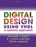 img - for Digital Design Using VHDL: A Systems Approach book / textbook / text book