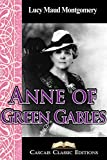 Anne of Green Gables (Annotated): The first book from the Anne of Green Gables series.