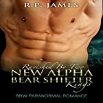 Ravished by Two New Alpha Bear Shifter Kings: BBW Paranormal Romance | R.P. James