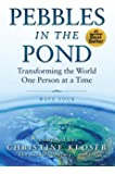 Pebbles in the Pond (Wave Four): Transforming the World One Person at a Time (English Edition)