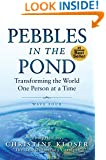 Pebbles in the Pond (Wave Four): Transforming the World One Person at a Time
