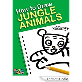 How to Draw Jungle Animals (Draw Draw Kids Series Book 1) (English Edition)