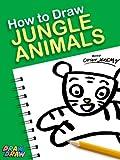 How to Draw Jungle Animals (Draw Draw Kids Series Book 1)