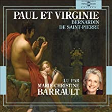 Paul et Virginie | Livre audio Auteur(s) : Bernardin de Saint-Pierre Narrateur(s) : Marie-Christine Barrault