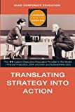 Translating Strategy into Action (Leading from the Center)