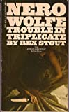 Image of NERO WOLFE Trouble In Triplicate