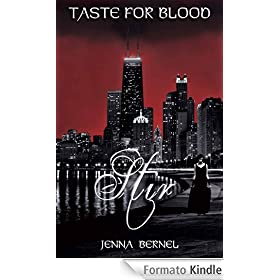 Taste For Blood: Stir (Nephil-Vamp Series, Book 1)
