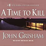 A Time to Kill | John Grisham