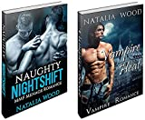 MENAGE BUNDLE #1: Naughty Night Shift and Vampire Heat (Menage Bundle, Menage Erotica Box Set, Menage Romance, Menage, Love Triangle, Vampire, New Adult)