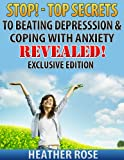 The Ultimate Survivor Guides: Beating Depression & Coping With Anxiety - Exclusive Edition