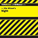 Night: CliffsNotes (       UNABRIDGED) by Maryam Riess, M.A. Narrated by Luke Daniels