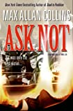 Ask Not (Nathan Heller)
