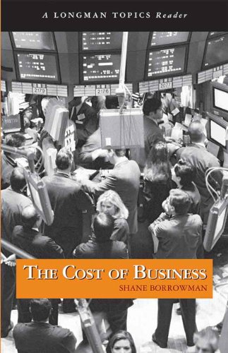 Cost of Business, The (A Longman Topics Reader)
