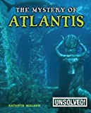img - for The Mystery of Atlantis (Unsolved!) book / textbook / text book