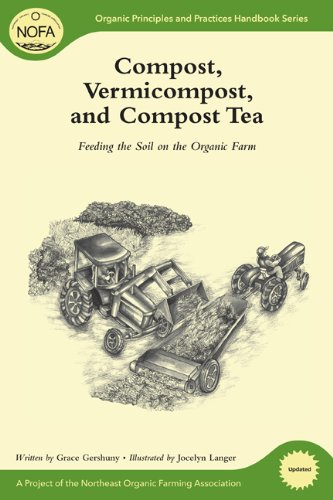 NOFA Guides Set: Compost, Vermicompost and Compost Tea:...