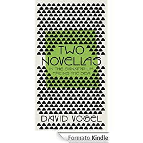 Two Novellas: In the Sanatorium and Facing the Sea