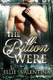 The BillionWere: A Paranormal Billionaire Shifter Romance