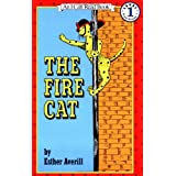 The Fire Cat (I Can Read Book 1) ~ Esther Holden Averill