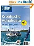 DuMont Bildatlas Kroatische Adriak�ste
