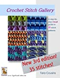 Crochet Stitch Gallery: A Step-by-Step Visual Guide to 35 Stitch Patterns (Tiger Road Crafts)
