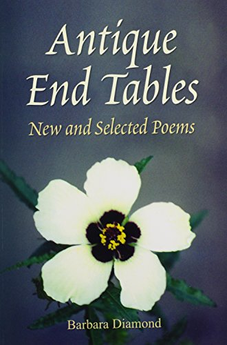 Antique End Tables: New and Selected Poems