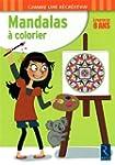 Mandalas � colorier : A partir de 8 ans