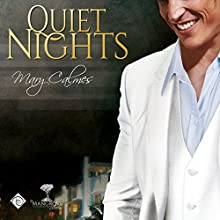 Quiet Nights (Mangrove Stories) (       UNABRIDGED) by Mary Calmes Narrated by Greg Tremblay