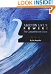 Ableton Live 9 Power: The Comprehensi...