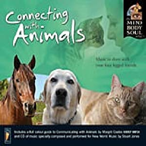 The Mind Body and Soul Series: Connecting with Animals from New World Music