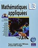 Mathematiques L3 appliquees : Cours complet avec 500 tests et exercices corriges