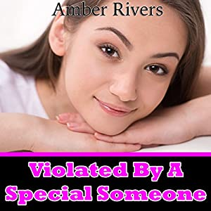 Violated by a Special Someone Audiobook
