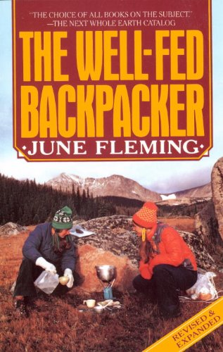 The Well-Fed Backpacker (Vintage) by June Fleming