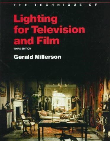 , by Gerald Millerson - Technique of Lighting for Television and Film (The Library of Com (3 Sub) (1991-06-16) [Hardcover], by Gerald Miller