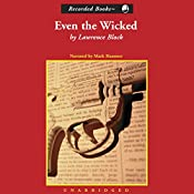 Even the Wicked | Lawrence Block