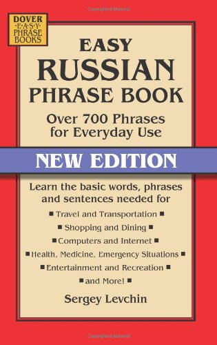 Easy Russian Phrase Book NEW EDITION: Over 700 Phrases for Everyday Use