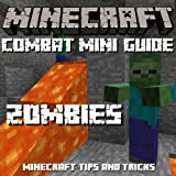 MINECRAFT: Combat Mini-Guide - Zombies