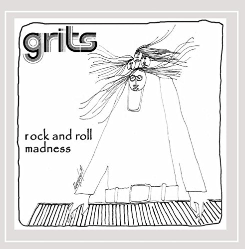 Grits - Rock And Roll Madness