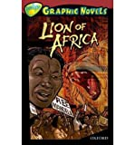 img - for [(Oxford Reading Tree: Level 15: Treetops Graphic Novels: Lion of Africa )] [Author: Mary Jennifer Payne] [Feb-2009] book / textbook / text book
