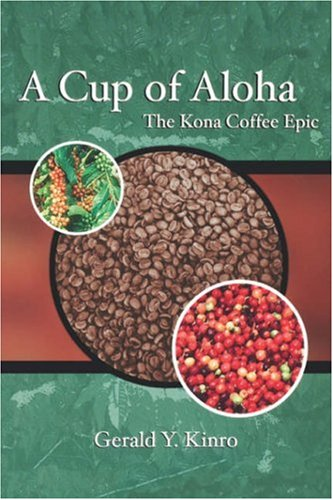 Cup of Aloha: The Kona Coffee Epic (A Latitude 20 Book)