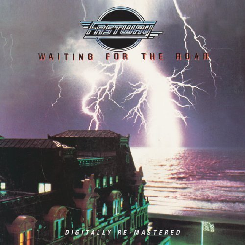 Fastway - Waiting For The Roar by BGO (2006-08-29)