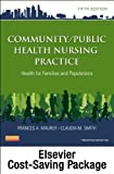 img - for By Frances A. Maurer MS RN-BC Community/Public Health Nursing Online for Community/Public Health Nursing Practice (User Guide, Acc (5th Fifth Edition) [Paperback] book / textbook / text book