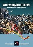 Buchners Kolleg. Themen Geschichte / Weltwirtschaftskrise: Krisen, Umbrüche und Revolutionen