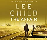 Lee Child The Affair: (Jack Reacher 16)