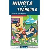 Invista e Viva Tranquilo