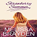 Strawberry Summer Audiobook by Melissa Brayden Narrated by Paige McKinney